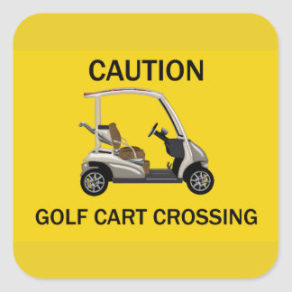 Caution Golf Cart Crossing Sign Square Sticker