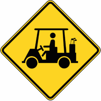 Caution Golf Cart Cut Outs