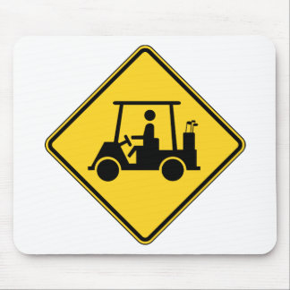 Caution Golf Cart Sign Mouse Pad