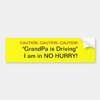 Caution GrandPa Driver Bumper Sticker