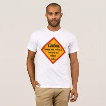 Caution Grumpy Man T-Shirt