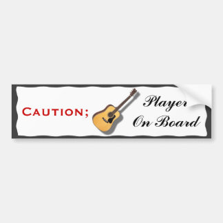 CAUTION; GUITAR PLAYER ON BOARD-BUMPER STICKER