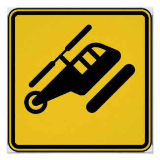 Caution Helicopter Sign
