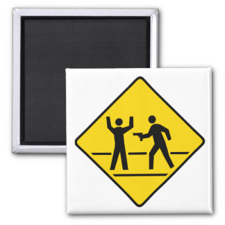 Caution High Crime Area 2 Inch Square Magnet