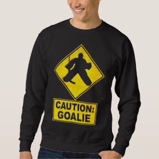 Caution: Hockey Goalie Sweater