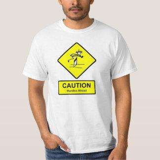Caution Hurdles Ahead sign Track & Field Athletics T-Shirt
