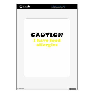 Caution I Have Food Allergies Decal For The iPad