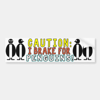 CAUTION! IBRAKE FOR PENGUINS! BUMBER STICKER