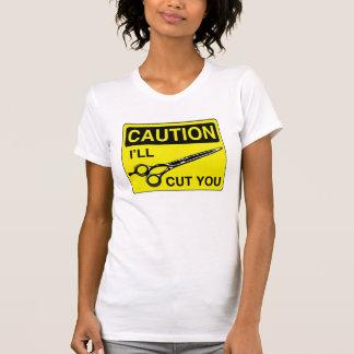 Caution I'll Cut You T-Shirt