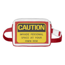 Caution Invade Personal Space Own Risk Fanny Pack