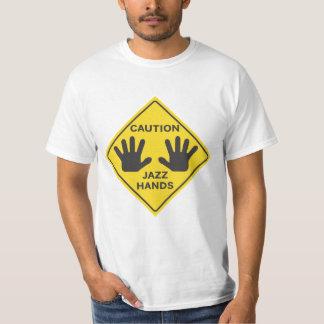 Caution: Jazz Hands T Shirt