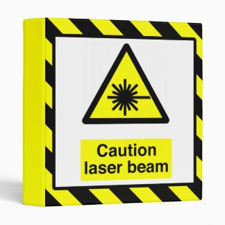 Caution Laser Beam Binder