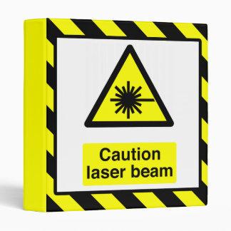 Caution Laser Beam Binder