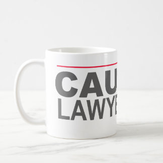 """CAUTION LAWYERED UP"" -- COFFEE MUG"