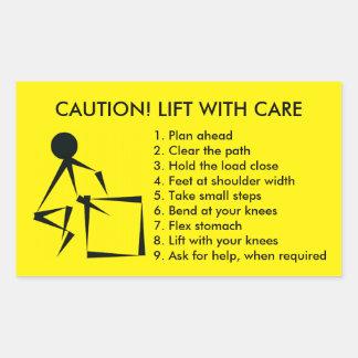 CAUTION! LIFT WITH CARE RECTANGULAR STICKER