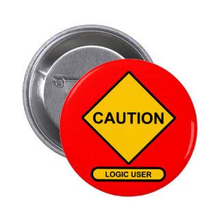 Caution: Logic User Pinback Button