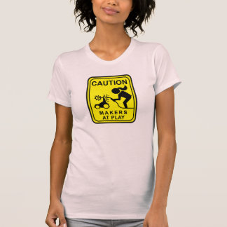 Caution Makers at Play - bot welder Tee Shirts