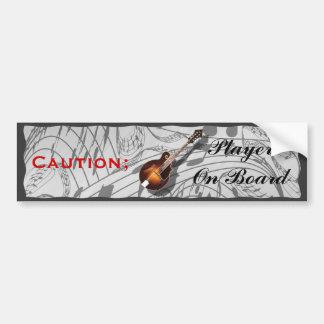 CAUTION; MANDOLIN  PLAYER ON BOARD-BUMPER STICKER