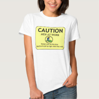Caution: Men at work Tees