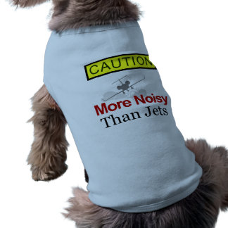 Caution! More Noisy Than Jets Dog Costume T-Shirt