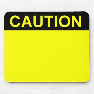 Caution Mouse Pad