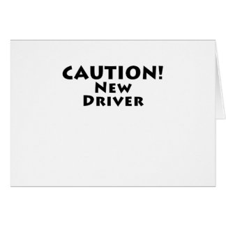 Caution New Driver Card