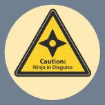 Caution: Ninja in Disguise (Shuriken) Classic Round Sticker