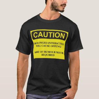 Caution Notice T-Shirt