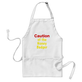 Caution of the Honey Badger Adult Apron