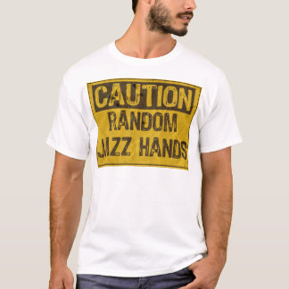 Caution OLD Sign- Jazz Hands Yellow/Black T-Shirt