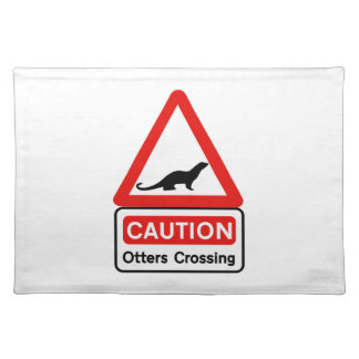 Caution Otters (2), Traffic Sign, UK Cloth Place Mat