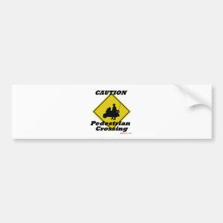 Caution pedestrian crossing bumper sticker