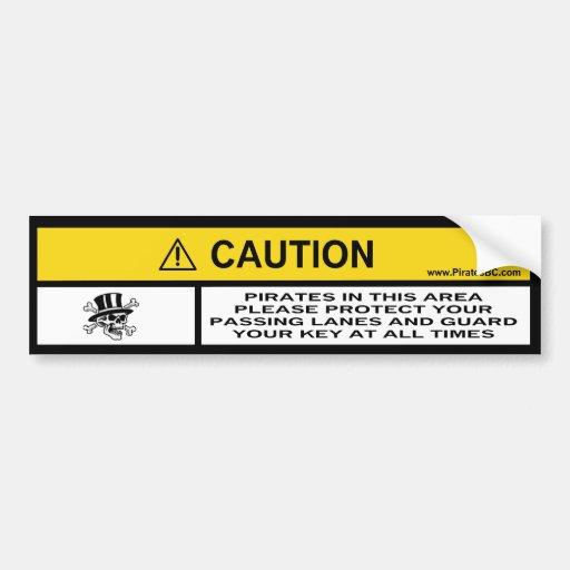 Caution! Pirates in this area Car Bumper Sticker