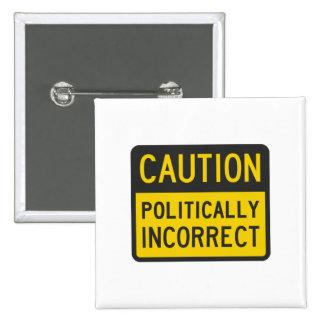 Caution Politically Incorrect Button
