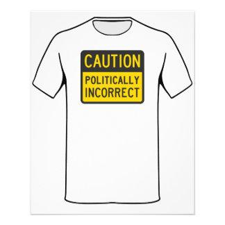 Caution Politically Incorrect Flyer Design