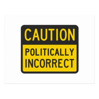 Caution Politically Incorrect Postcard