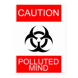 CAUTION POLLUTED MIND POSTCARD