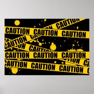 Caution! Poster