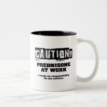 Caution! Prednisone at Work Two-Tone Coffee Mug