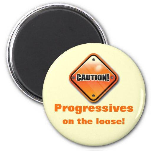 Caution Progressives Magnet