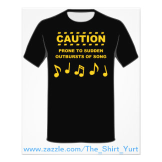 """Caution Prone to Sudden Outbursts of Song 4.5"""" X 5.6"""" Flyer"""
