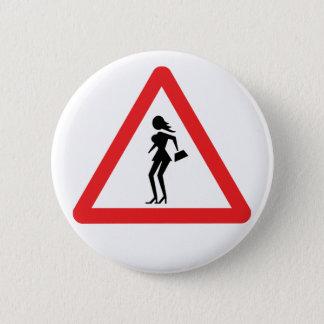 Caution Prostitute (Attenzione Prostitute) Button