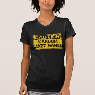 Caution Random Jazz Hands T-Shirt