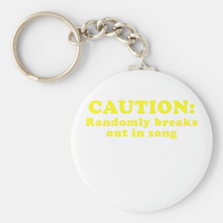 Caution Randomly Breaks Out in Song Keychain