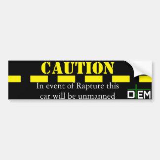 Caution: Rapture bumper sticker