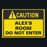 "Caution Room Sign<br><div class=""desc"">Caution my room do not enter! Customize this sign by adding your name</div>"