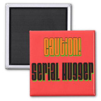 Caution Serial Hugger Magnet