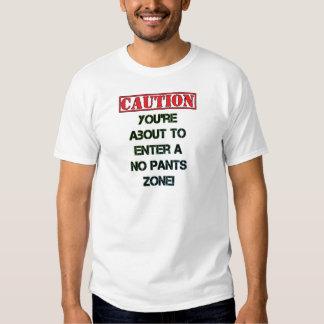 Caution! Shirt