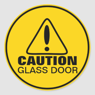 Caution Sign Glass Door Classic Round Sticker