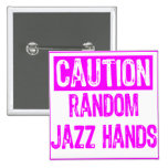 Caution Sign-  Jazz Hands Purple Pinback Button